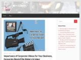 Importance of Corporate Videos for Your Business | Corporate Movie/Film Makers | Ad Agency in Rajast