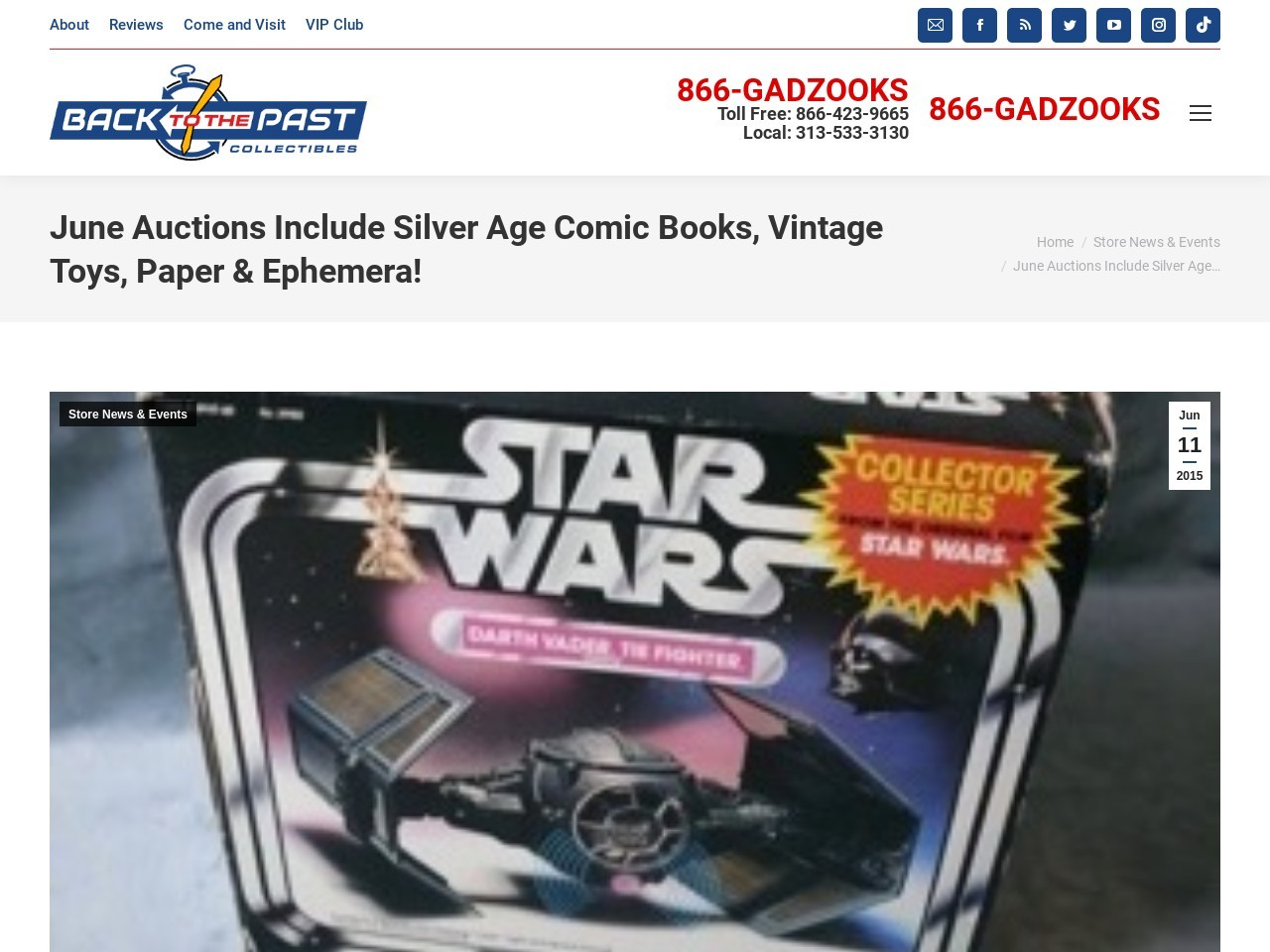 June Auctions Include Silver Age Comic Books, Vintage …