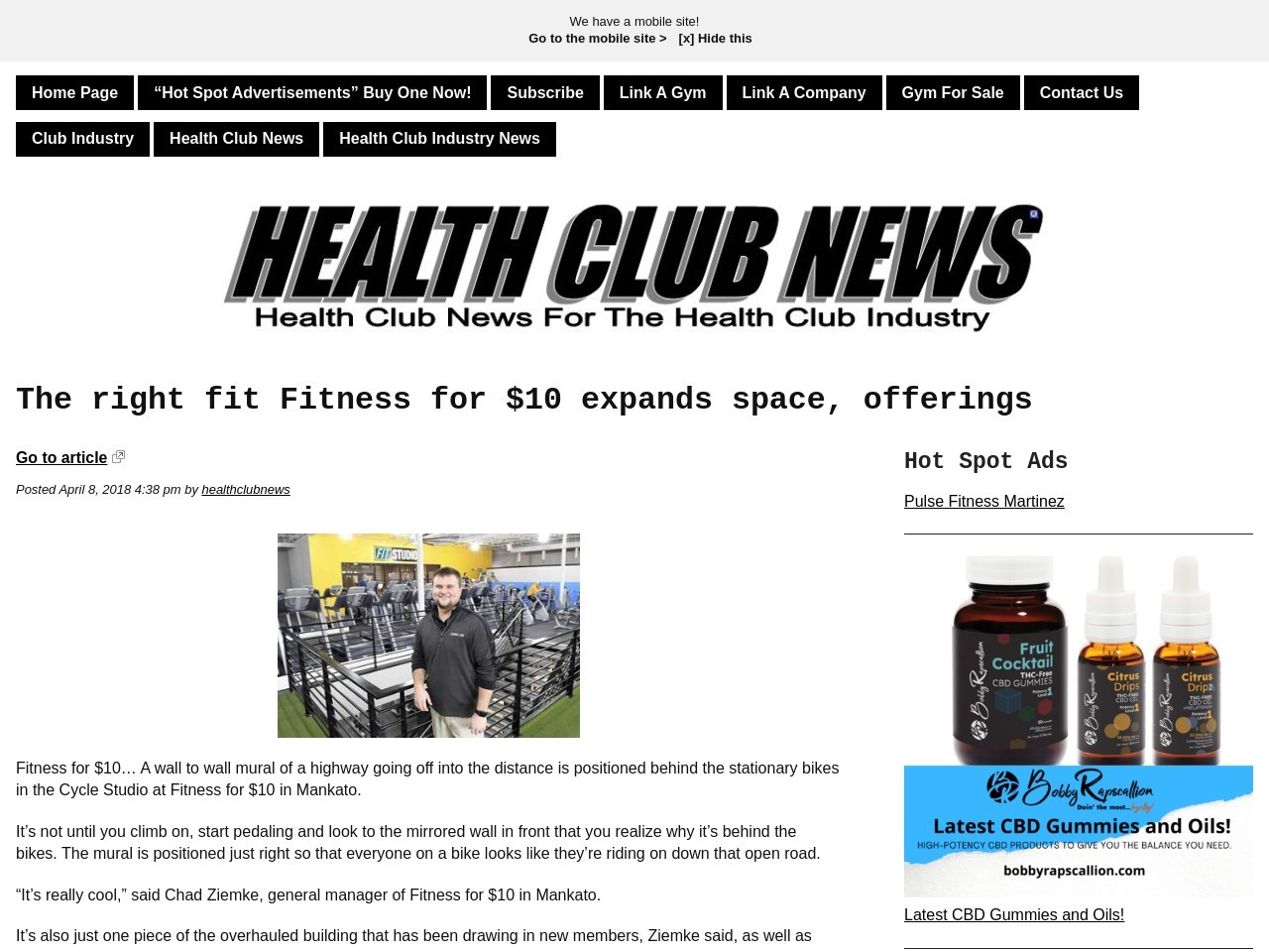 The right fit Fitness for $10 expands area, offerings