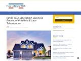 Ignite Your Blockchain Business Revenue With Real Estate Tokenization