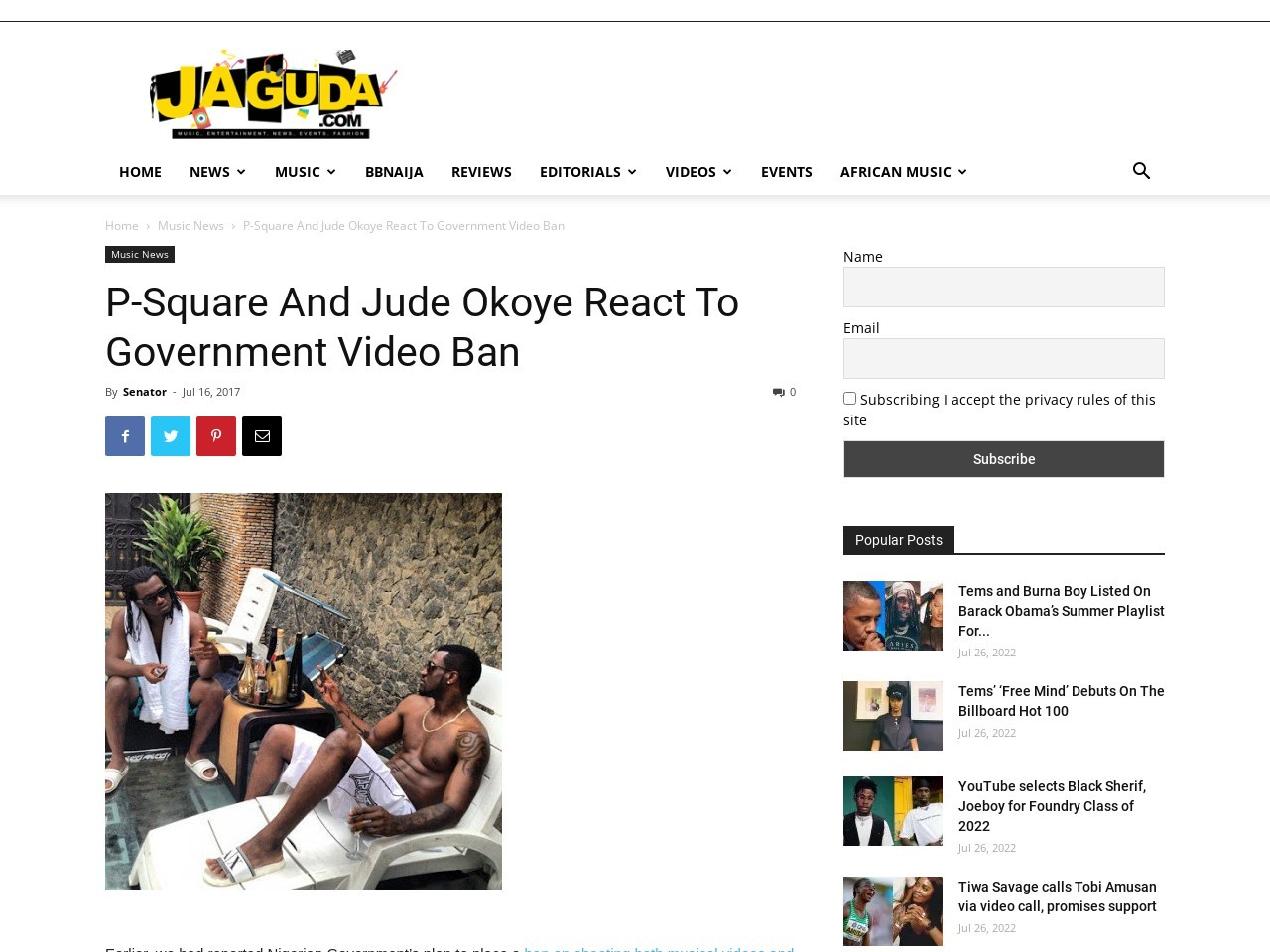 P-Square And Jude Okoye React To Government Video Ban