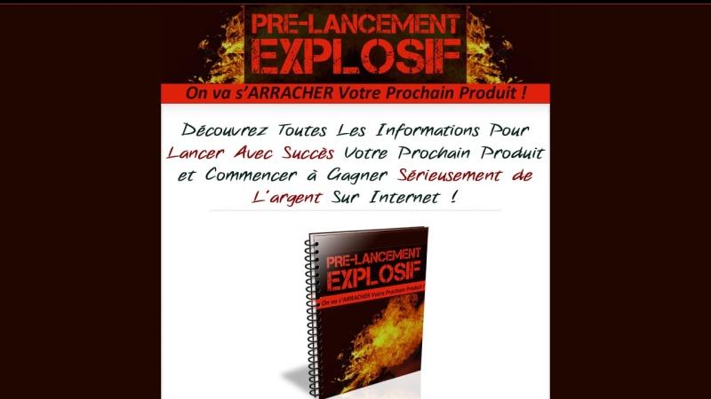 pre-lancement explosif