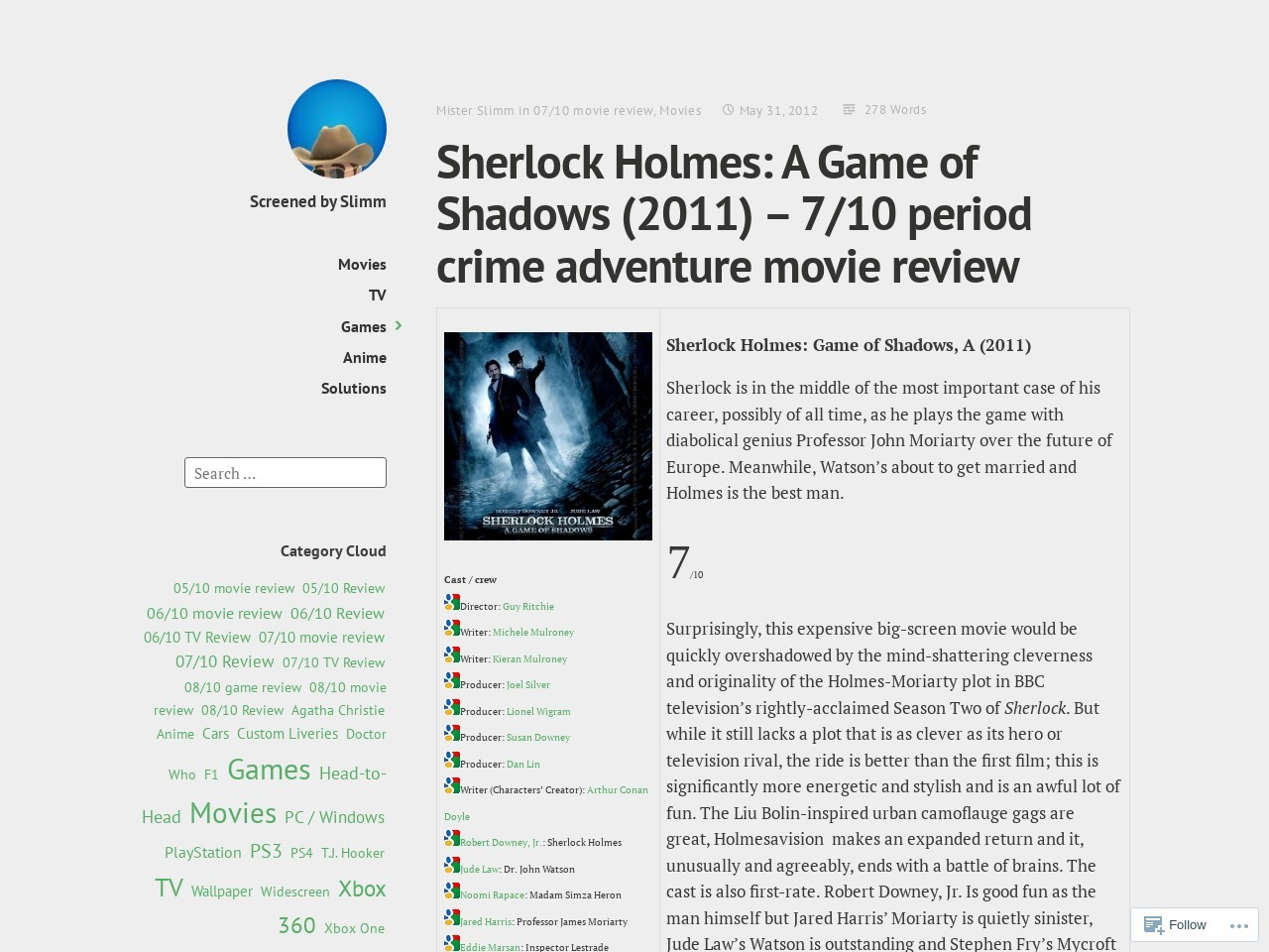 Sherlock Holmes: A Game of Shadows (2011) – 7/10 period …