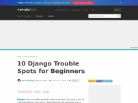 10 Django Troublespots for Beginners