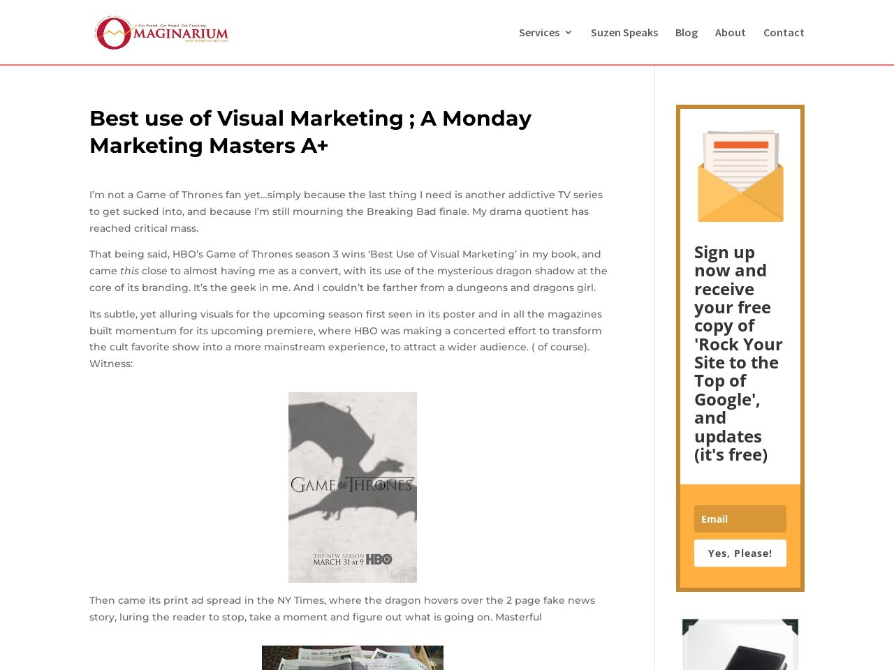 Best use of Visual Marketing ; A Monday Marketing Masters A+