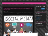 What Are Some Social media marketing Trends You Should Pay Attention To?