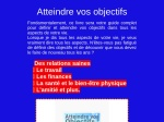 COMMENT ATTEINDRE VOS OBJECTIFS ?