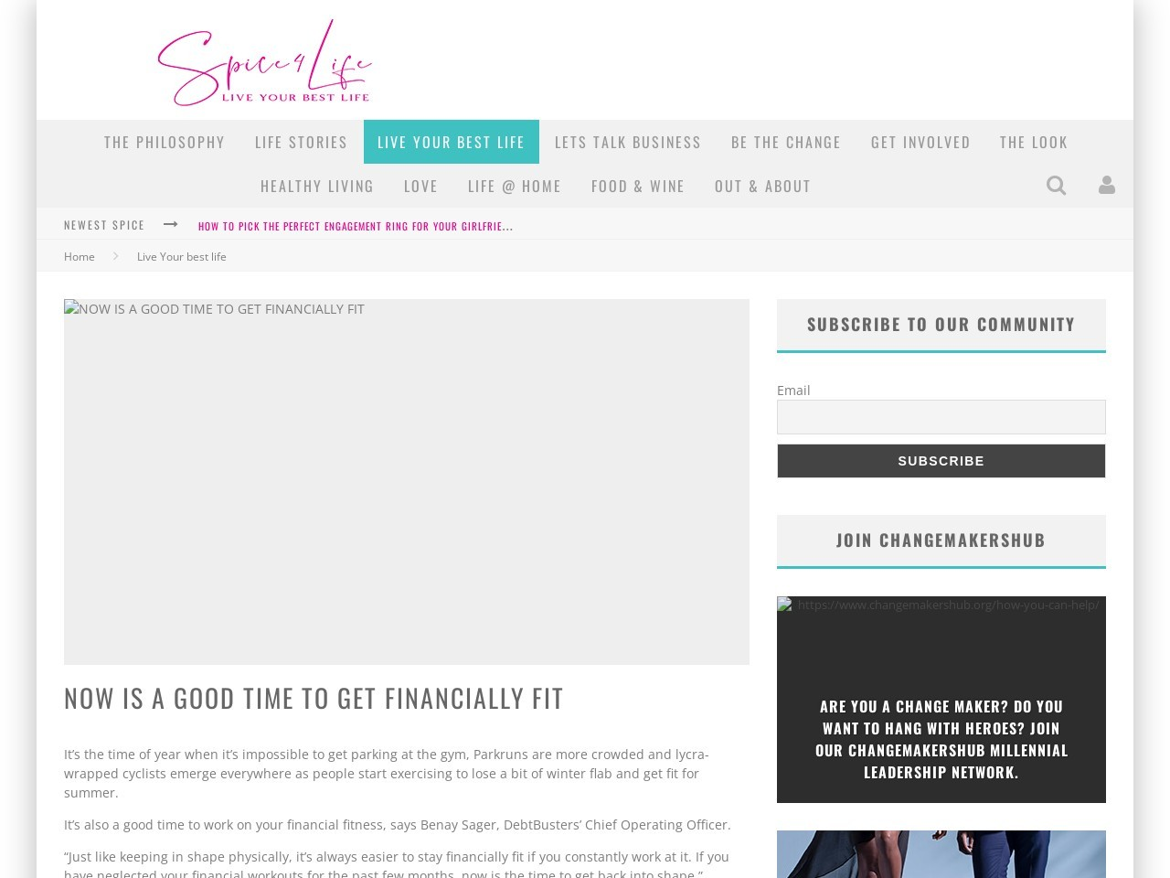 NOW IS A GOOD TIME TO GET FINANCIALLY FIT