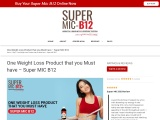 A Must-have Product to Burn Fat – Super MIC B12
