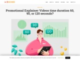 60, 90, or 120 seconds? How to Finalized the Time-Duration of Your Promotional Explainer Videos?