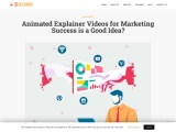 Animated Explainer Videos for Marketing Success is a Good Idea?