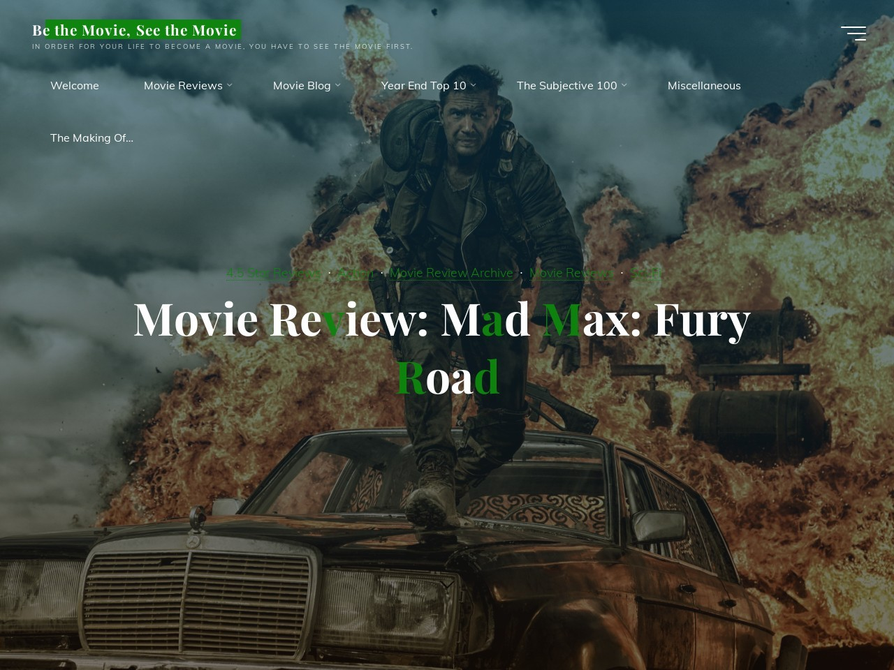 Movie Review: Mad Max: Fury Road | Be the Movie, See the …