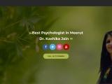 Best Psychologist in Meerut || Dr Kashika Jain