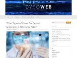 What Types of Cases Do Dental Malpractice Attorneys Take?