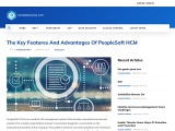The Key Features And Advantages Of PeopleSoft HCM