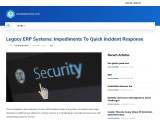 Legacy ERP Systems: Impediments To Quick Incident Response