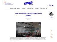 http://www.etourisme.info/faut-travailler-blogueurs-de-voyage/