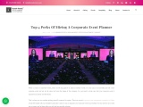Top 4 Perks Of Hiring A Corporate Event Planner   Festalevents
