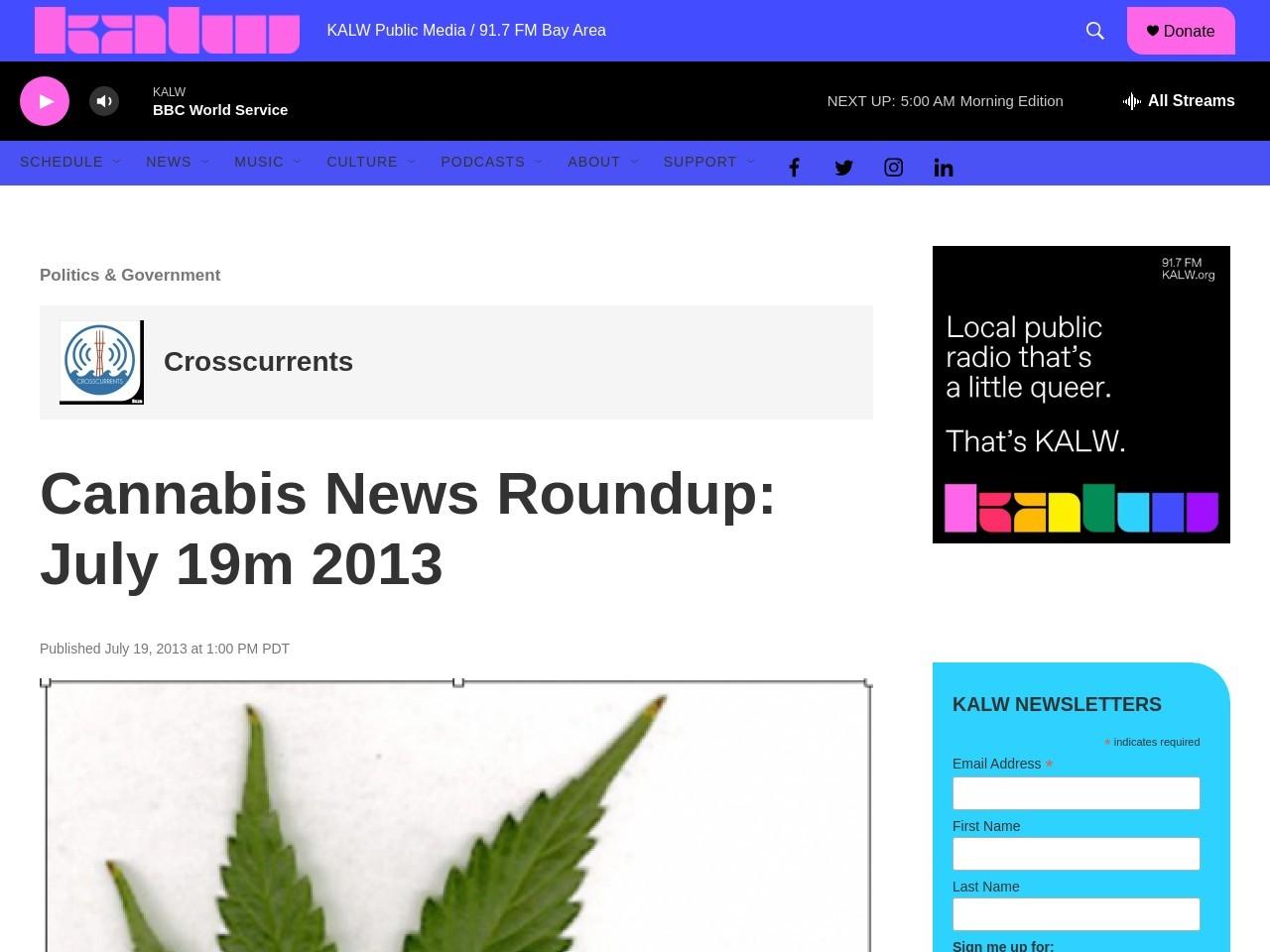 Cannabis News Roundup: July 19m 2013