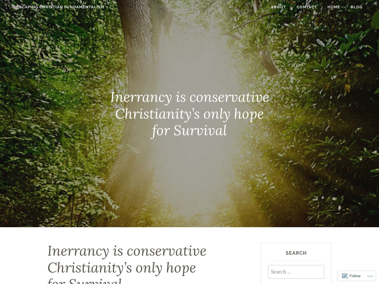 Inerrancy is conservative Christianity's only hope for Survival