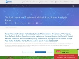 Topical Use Acne Treatment Market, Analysis