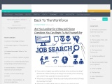 Back To The Workforce | Are You Looking For A New Job?