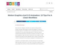 Motion Graphics And 2-D Animation: 10 Tips For A Clean Workflow