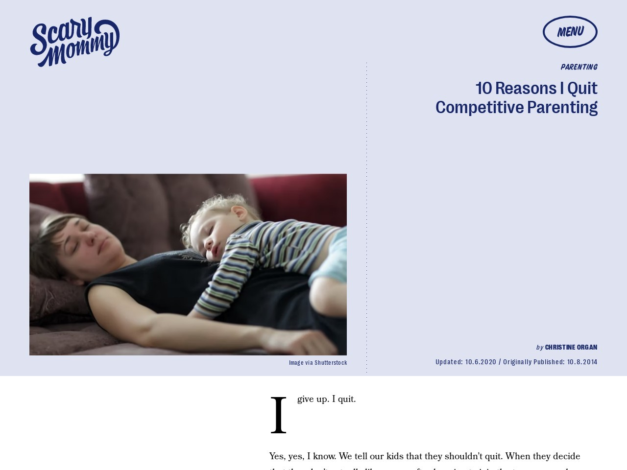 10 Reasons I Quit Competitive Parenting – Scary Mommy