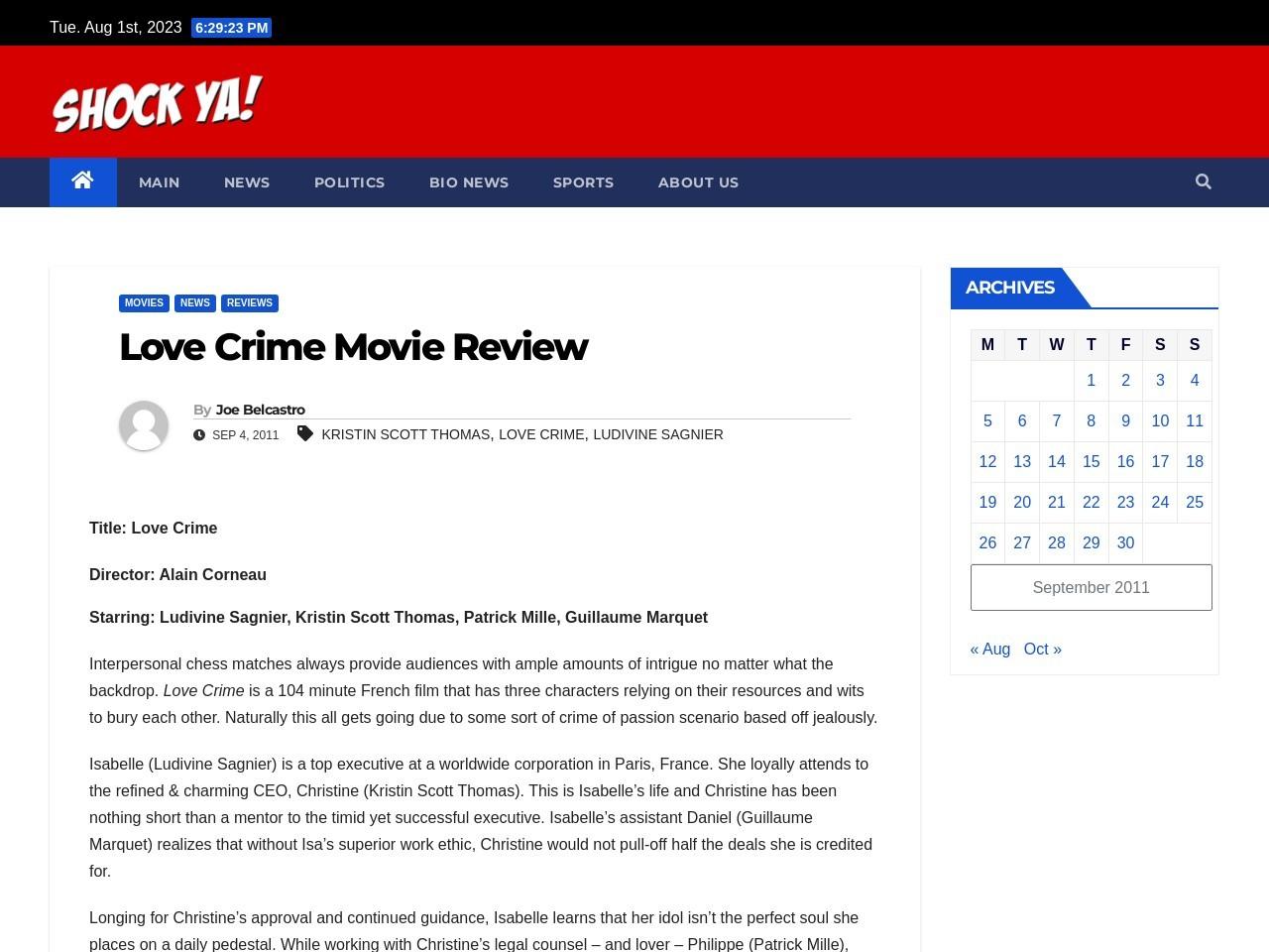 Love Crime Movie Review : Shockya.com