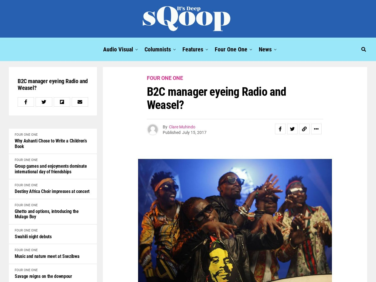 B2C manager eyeing Radio and Weasel?