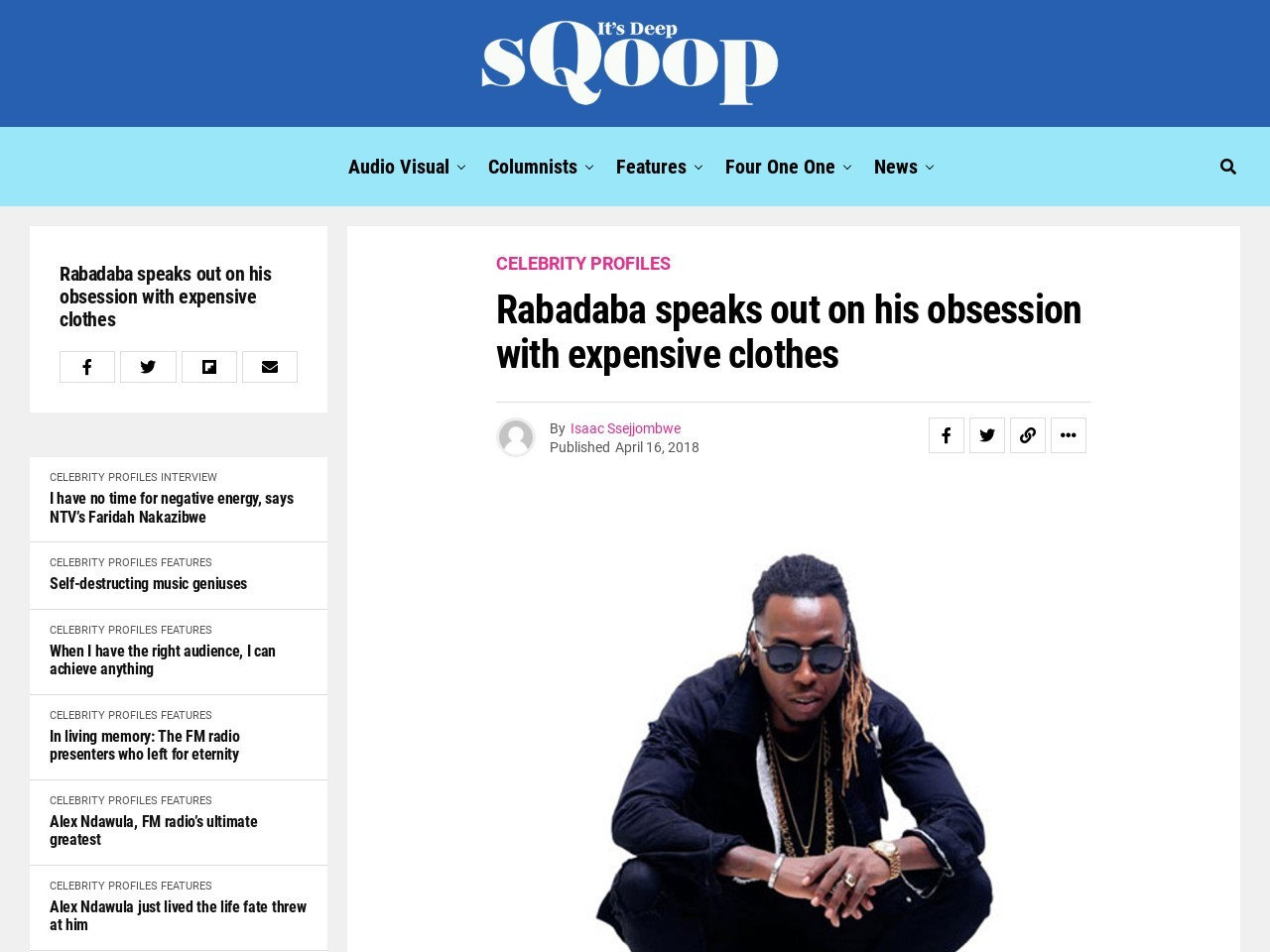 Rabadaba speaks out on his obsession with expensive clothes