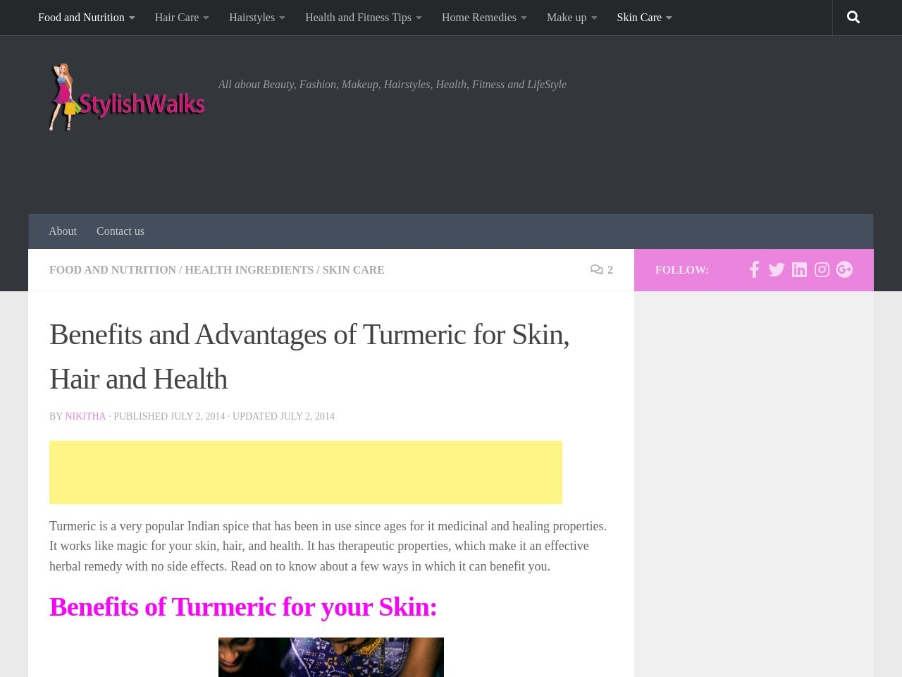 Benefits and Advantages of Turmeric for Skin, Hair and Health