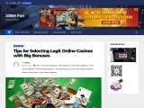 Tips for Selecting Legit Online Casinos with Big Bonuses