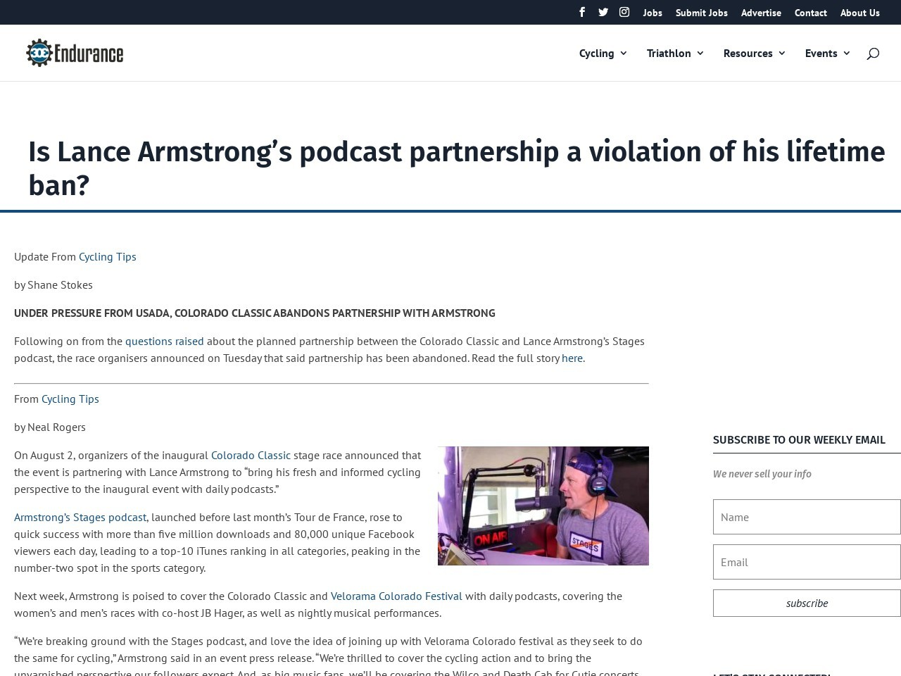 Is Lance Armstrong's podcast partnership a violation of his lifetime ban?