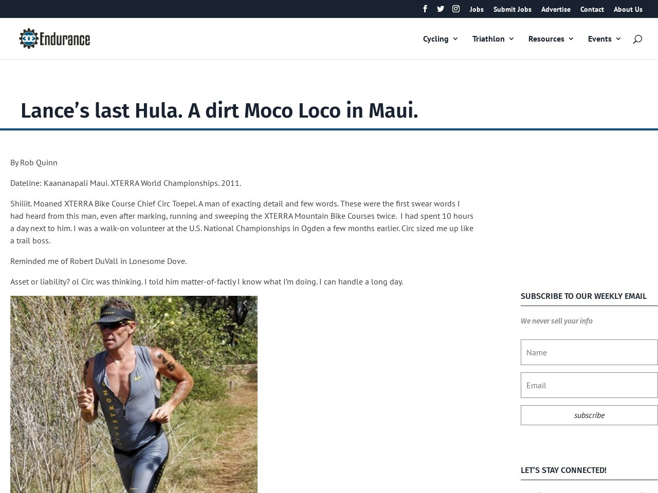 Lance's last Hula. A dirt Moco Loco in Maui.