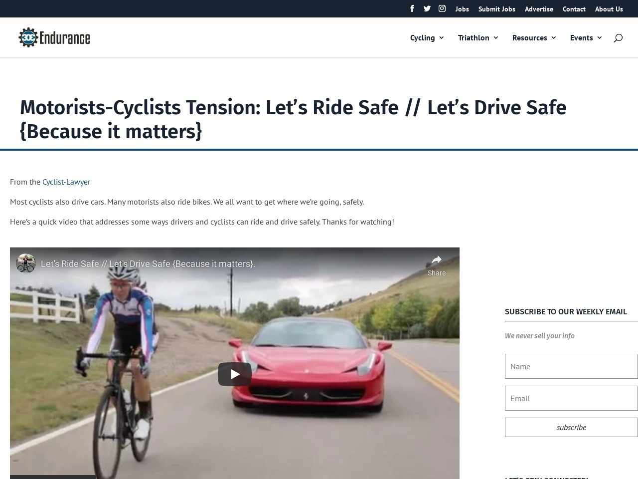 Motorists-Cyclists Tension: Let's Ride Safe // Let's Drive Safe {Because it matters}