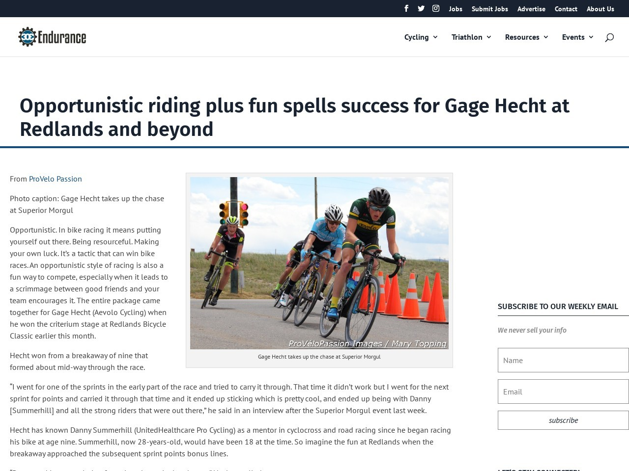 Opportunistic riding plus fun spells success for Gage Hecht at Redlands and beyond