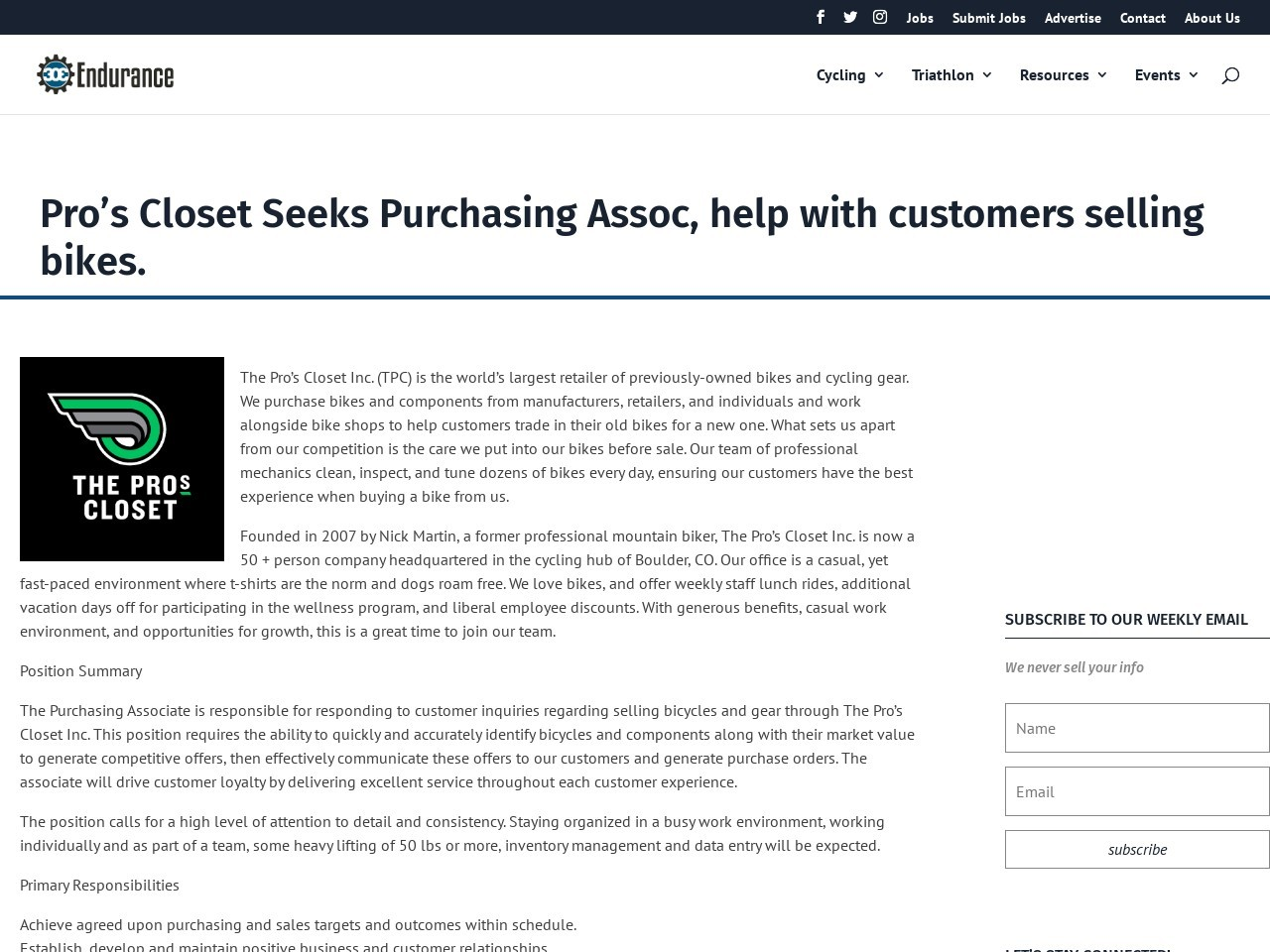 Pro's Closet Seeks Purchasing Assoc, help with customers selling bikes.