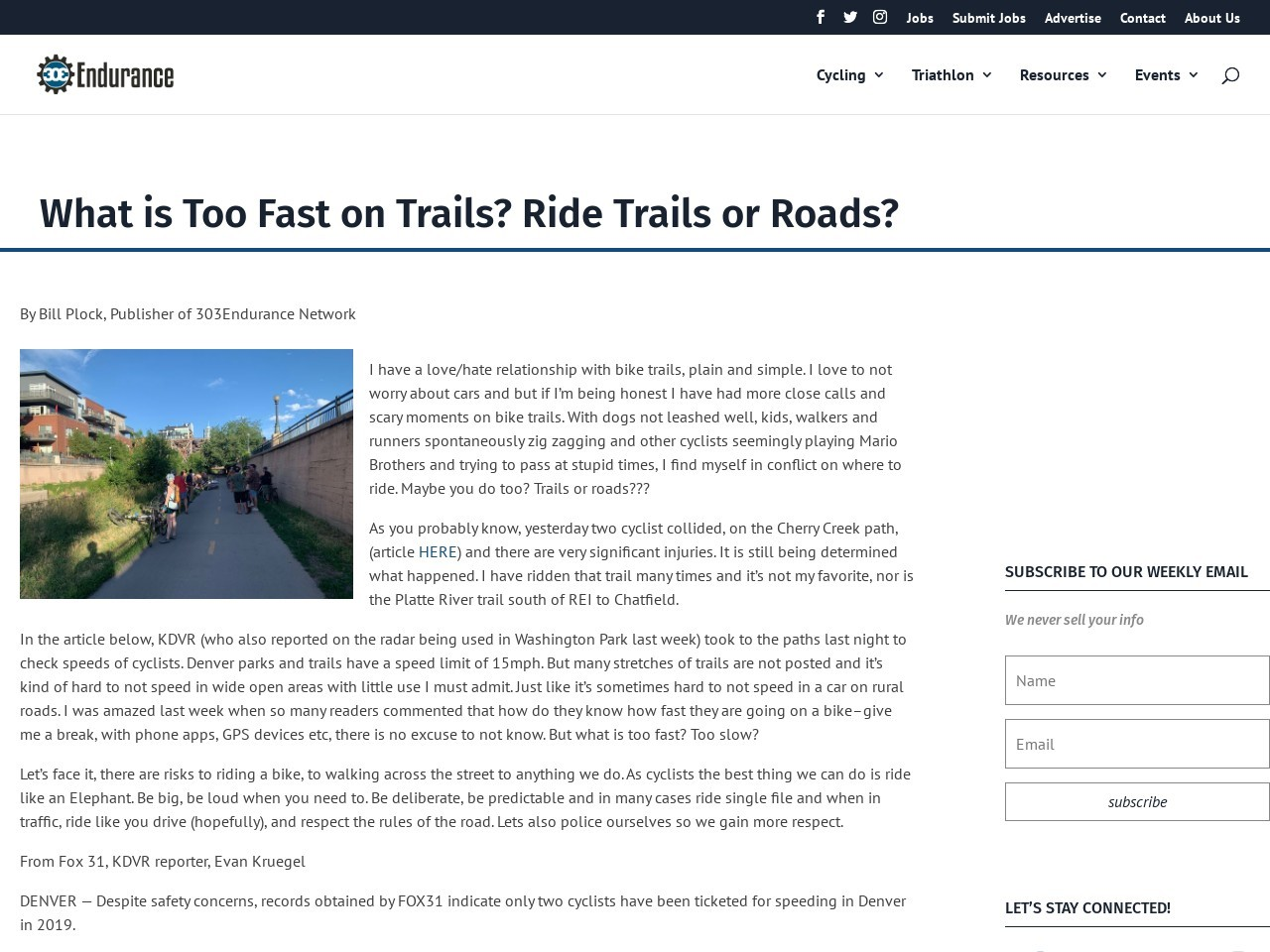 What is Too Fast on Trails? Ride Trails or Roads?