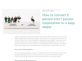 How to convert 5 person into 1 person corporation in 4 easy steps!