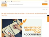 Benefits of Correctly Done Accounting – By Outsourced Accounting Services Specialist