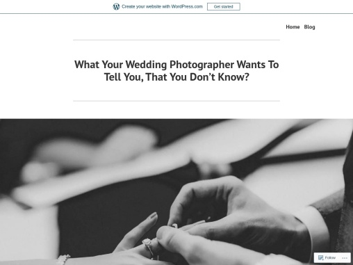 What Your Wedding Photographer Wants To Tell You, That You Don't Know?