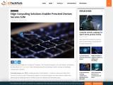 Edge Computing Solutions Enabler Prescient Devices Secures $2M