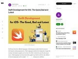 Swift Development for iOS- The Good, Bad and Latest
