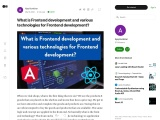 What is Frontend development and various technologies for Frontend development?
