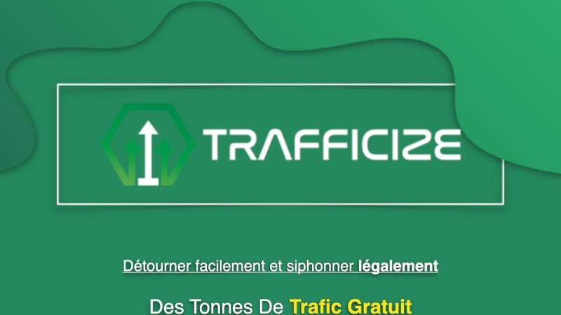 logiciel trafficize  siphonner du trafic gratuit