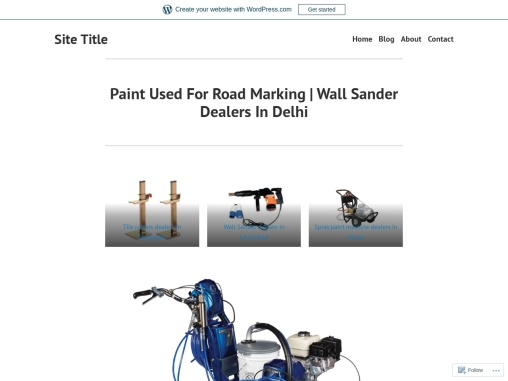Paint Used For Road Marking | Wall Sander Dealers In Delhi