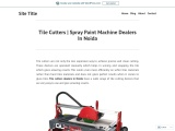Tile Cutters | Spray Paint Machine Dealers In Noida