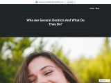 Who Are General Dentists And What Do They Do?