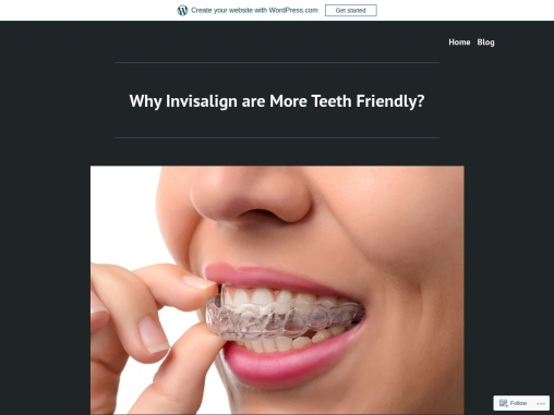 Why Invisalign are More Teeth Friendly?